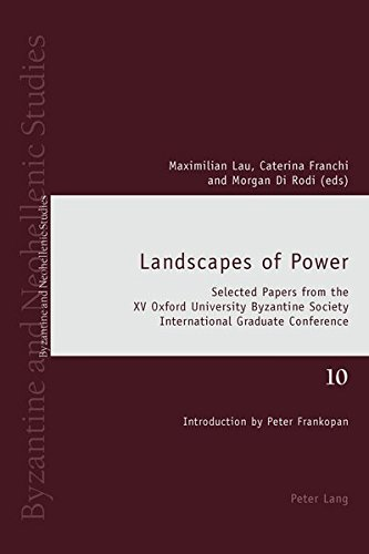 Peter Frankopan on History - Landscapes of Power by Caterina Franchi (Editor), Maximilian Lau (Editor) & Morgan Di Rodi (Editor)