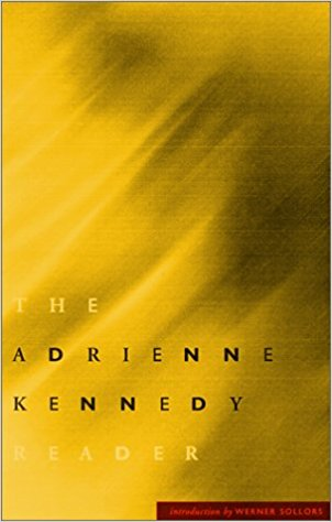 Margo Jefferson on Cultural Memoirs - The Adrienne Kennedy Reader by Adrienne Kennedy