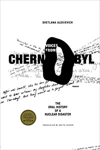 The best books on Pollution - Voices of Chernobyl: The Oral History of a Nuclear Disaster by Svetlana Alexievich