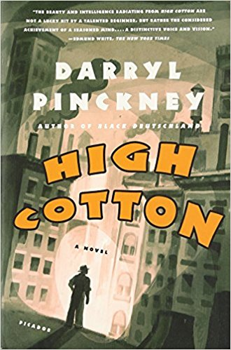 Margo Jefferson on Cultural Memoirs - High Cotton by Darryl Pinckney