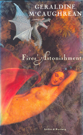 Philip Reeve recommends the best Science Fiction and Fantasy - Fires' Astonishment by Geraldine McCaughrean