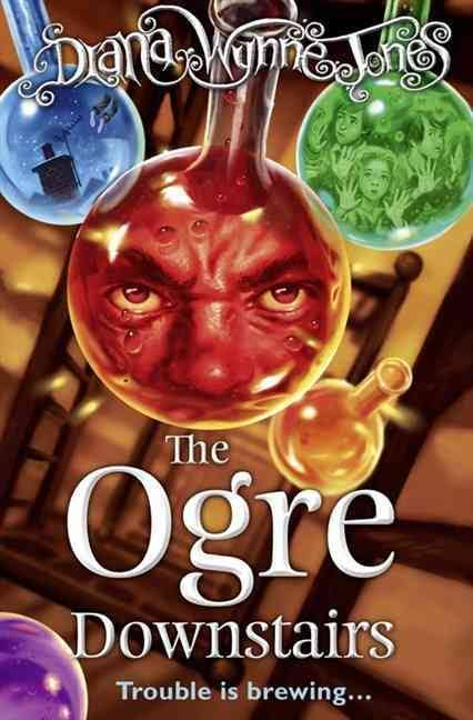Cressida Cowell on Magical Stories for Kids - The Ogre Downstairs by Diana Wynne Jones
