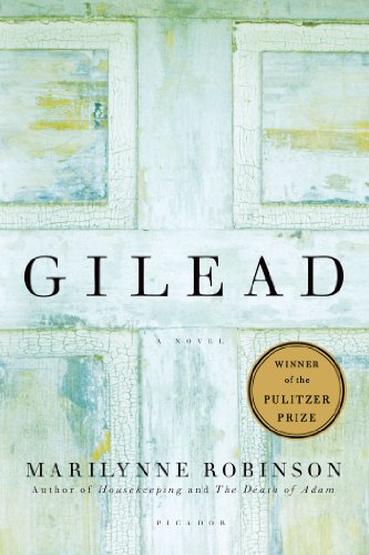 The best books on Ageing - Gilead: A Novel by Marilynne Robinson