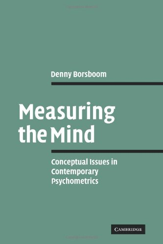 The best books on Educational Testing - Measuring the Mind: Conceptual Issues in Contemporary Psychometrics by Denny Borsboom
