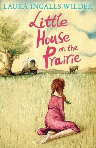 Jean Webb on Children's Books About Relationships - Little House on the Prairie by Laura Ingalls Wilder