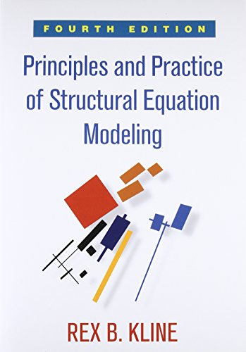 The best books on Educational Testing - Principles and Practice of Structural Equation Modeling by Rex Kline
