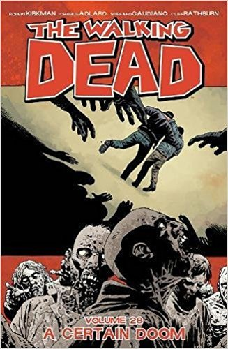 The best books on Zombies - The Walking Dead by Robert Kirkman