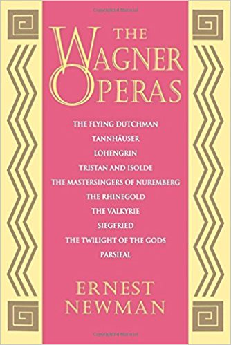 The best books on Wagner - The Wagner Operas by Ernest Newman