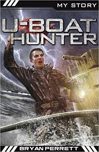 The Best History Books (for 8-10 year olds) - My Story: U-Boat Hunter by Jim Eldridge