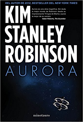 The Best Climate Change Novels - Aurora by Kim Stanley Robinson
