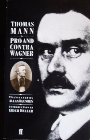 The best books on Wagner - Pro and Contra Wagner by Thomas Mann