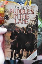 The best books on Outsiders - Puddles in the Lane by Alan Parker