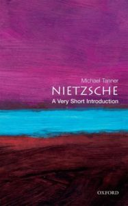 The best books on Wagner - Nietzsche: A Very Short Introduction by Michael Tanner