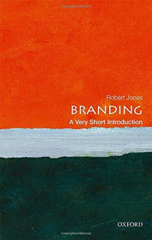 Branding: A Very Short Introduction by Robert Jones