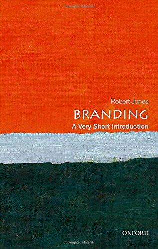 The best books on Branding - Branding: A Very Short Introduction by Robert Jones