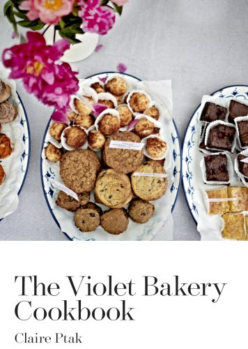The best books on Cakes - The Violet Bakery Cookbook by Claire Ptak