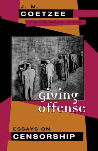 The best books on Free Speech - Giving Offense: Essays on Censorship by J.M. Coetzee