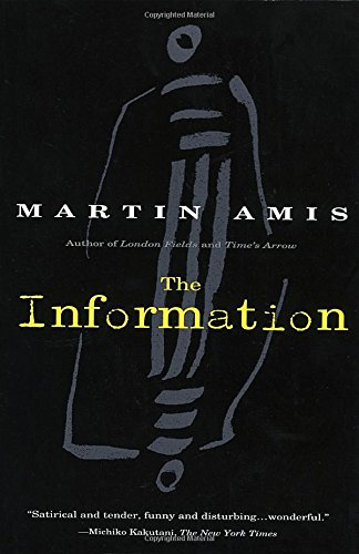 The best books on Midlife Crisis - The Information by Martin Amis