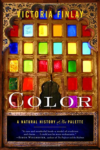 The best books on Vermeer and Studio Method - Color: A Natural History of the Palette by Victoria Finlay