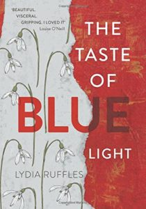 The best books on Synaesthesia - The Taste of Blue Light by Lydia Ruffles