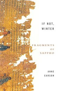 The best books on Synaesthesia - If Not Winter: Fragments of Sappho by Anne Carson & Sappho