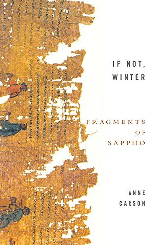 The best books on Synaesthesia: If Not Winter: Fragments of Sappho by Anne Carson & Sappho