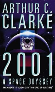 The best books on Ethics for Artificial Intelligence - 2001: A Space Odyssey by Arthur C Clarke