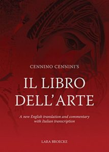 The best books on Vermeer and Studio Method - Il Libro dell'Arte by Cennino Cennini