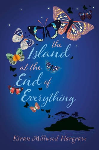 Rachel Hickman recommends the best Novels Set in Wild Places - The Island at the End of Everything by Kiran Millwood Hargrave