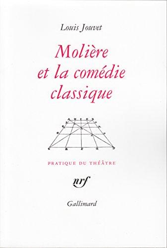 Molière et la comédie classique by Louis Jouvet