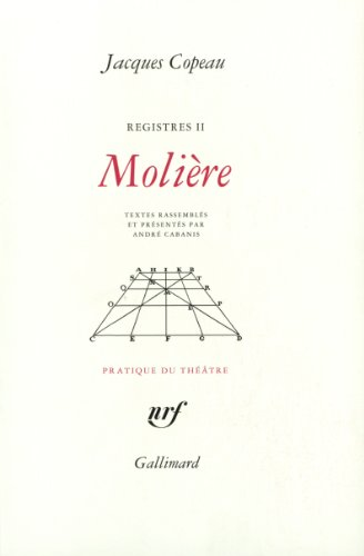 The best books on French Theatre - Molière by Jacques Copeau