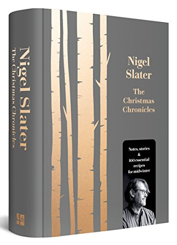 Best Cookbooks of All Time - The Christmas Chronicles by Nigel Slater