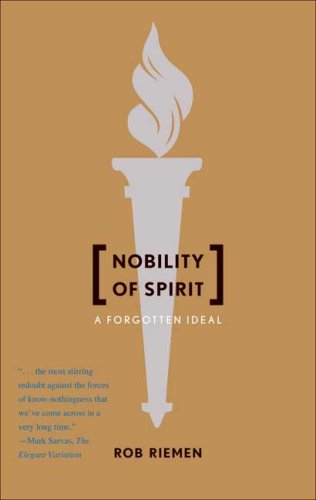 Best Humanist Books of 2017 - Nobility of Spirit: A Forgotten Ideal by Rob Riemen