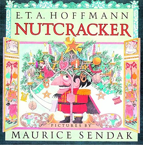 The best books on Elves - The Nutcracker by Maurice Sendak