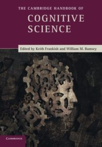 The best books on Philosophy of Mind - The Cambridge Handbook of Cognitive Science by Keith Frankish