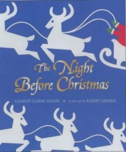 The best books on Elves - Twas the Night Before Christmas by Clement Clarke Moore