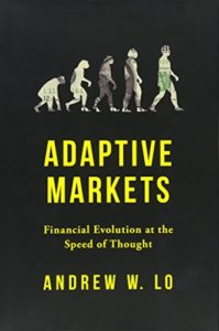 Best Economics Books of 2017 - Adaptive Markets: Financial Evolution at the Speed of Thought by Andrew W Lo