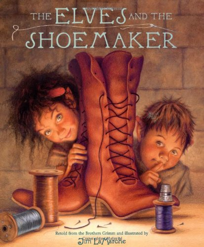 The best books on Elves - The Elves and the Shoemaker by Jim LaMarche