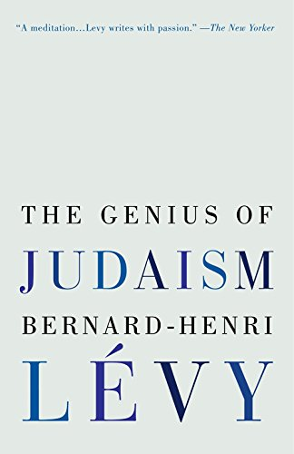 Best Humanist Books of 2017 - The Genius of Judaism by Bernard-Henri Lévy
