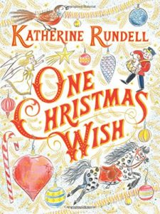 The Best Picture Books of 2017 - One Christmas Wish by Katherine Rundell