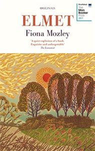 The Best Novels of 2017 - Elmet by Fiona Mozley