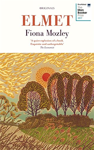 Best Novels of 2017 - Elmet by Fiona Mozley