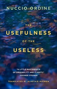 Best Humanist Books of 2017 - The Usefulness of the Useless by Nuccio Ordine