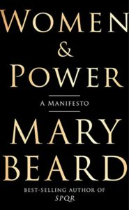 Women and Power: A Manifesto by Mary Beard