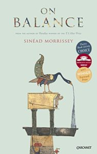 The Best Poetry Books of 2017 - On Balance by Sinéad Morrissey