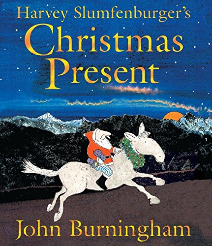 The best books on Elves - Harvey Slumphenburger's Christmas Present by John Burningham
