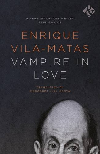 Vampire in Love by Enrique Vila-Matas
