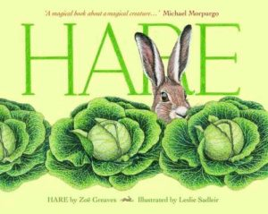 The Best Children's Nonfiction of 2018 - Hare by Zoe Greaves