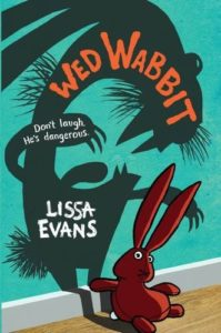 The Best Tween Books of 2017 - Wed Wabbit by Lissa Evans