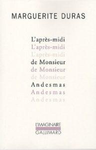 Enrique Vila-Matas discute Los libros que le influyeron - The Afternoon of Mr. Andesmas by Marguerite Duras